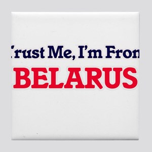Trust Me, I'm from Belgium Tile Coaster
